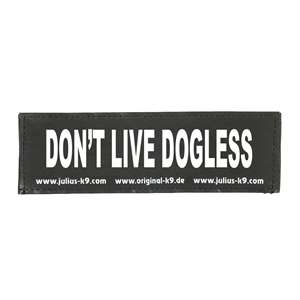 Picture of DON'T LIVE DOGLESS (162LR-K-44703)